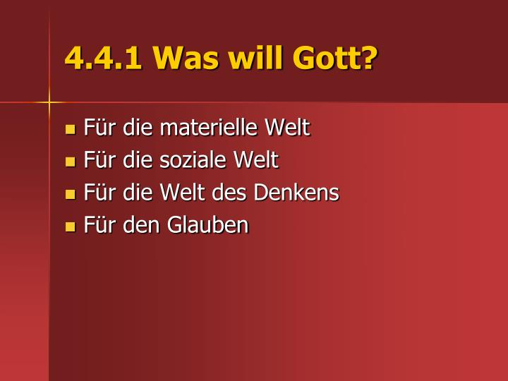4.4.1 Was will Gott?