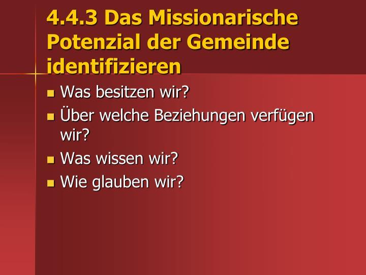 4.4.3 Das Missionarische Potenzial der Gemeinde identifizieren