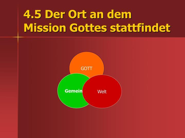 4.5 Der Ort an dem Mission Gottes stattfindet