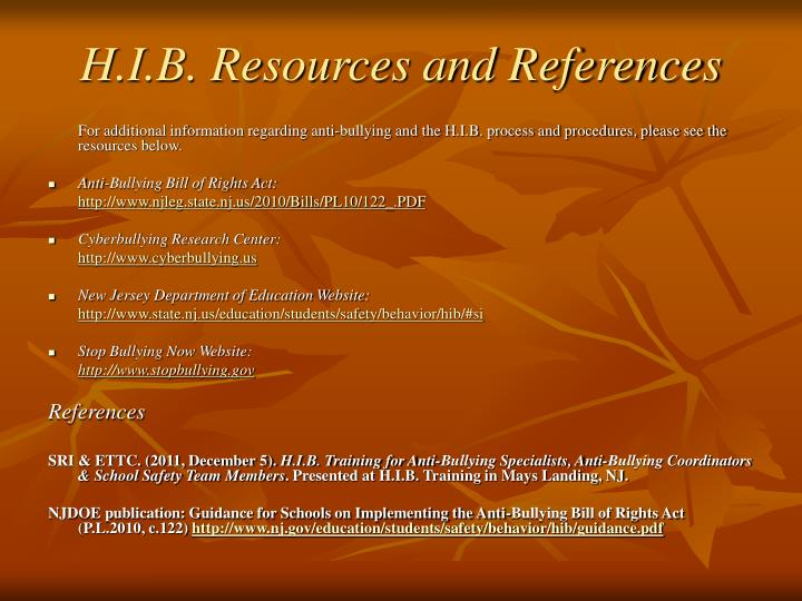 H.I.B. Resources and References