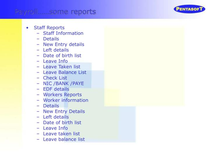 Payroll……some reports