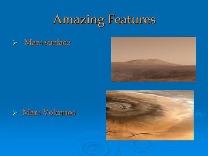 Amazing Features
