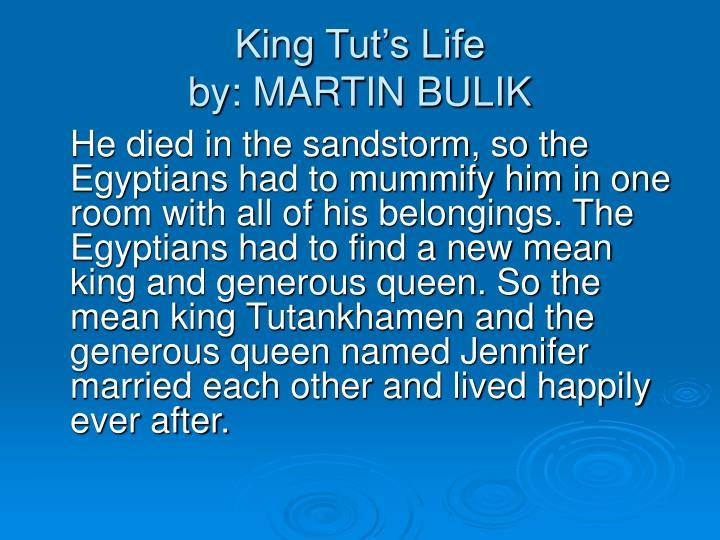 King Tut's Life