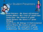 our student presenters