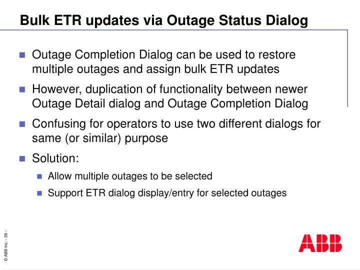 Bulk ETR updates via Outage Status Dialog