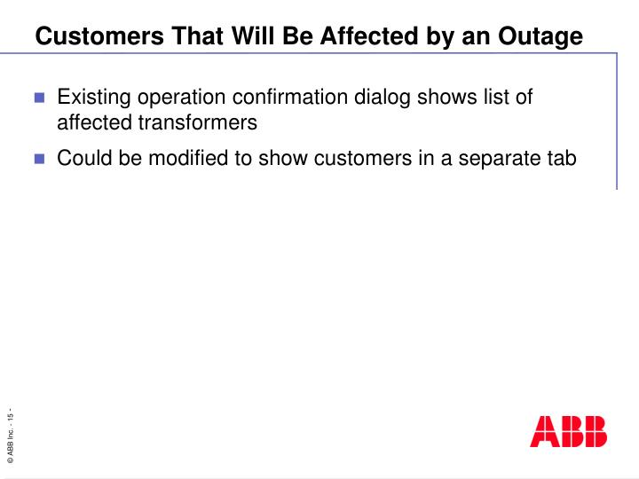 Customers That Will Be Affected by an Outage