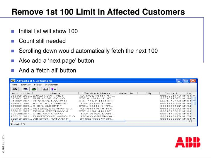 Remove 1st 100 Limit in Affected Customers