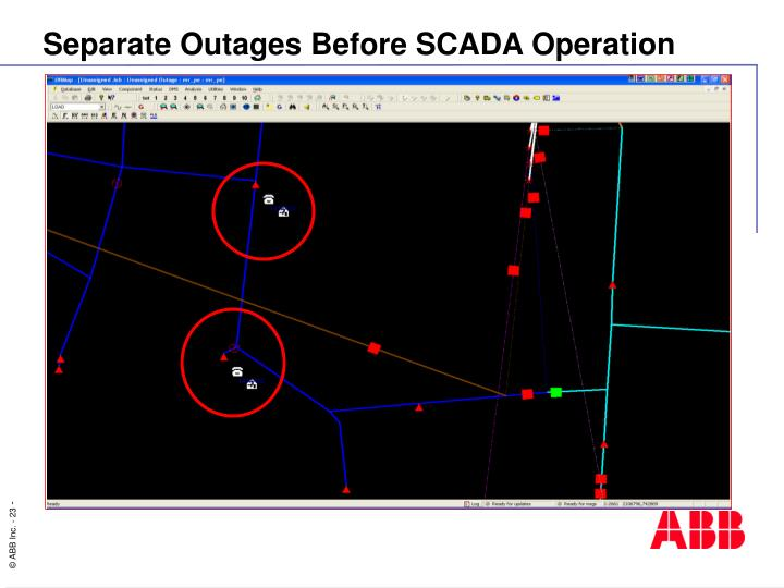 Separate Outages Before SCADA Operation
