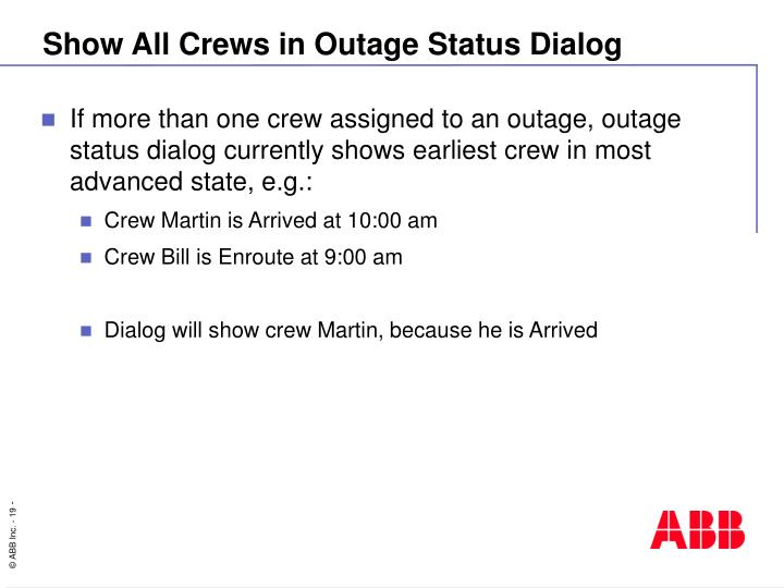 Show All Crews in Outage Status Dialog