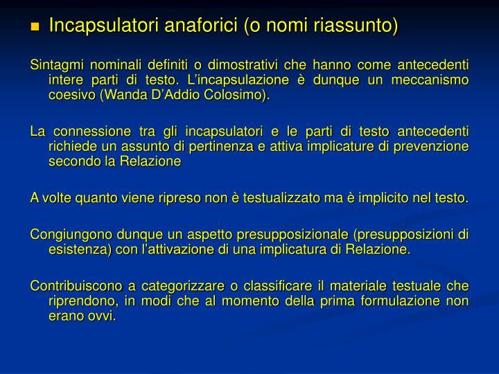 Incapsulatori anaforici (o nomi riassunto)