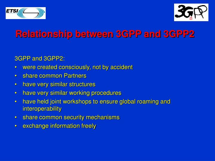 Relationship between 3GPP and 3GPP2