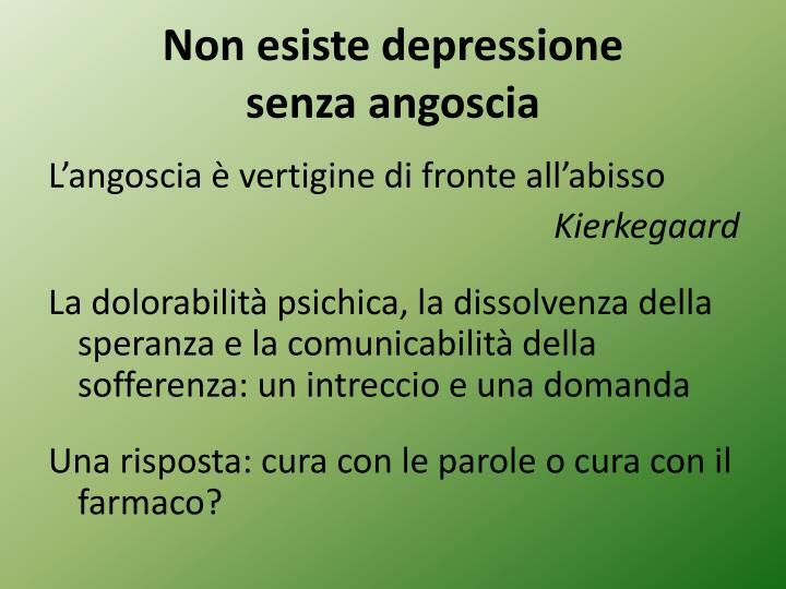 Non esiste depressione