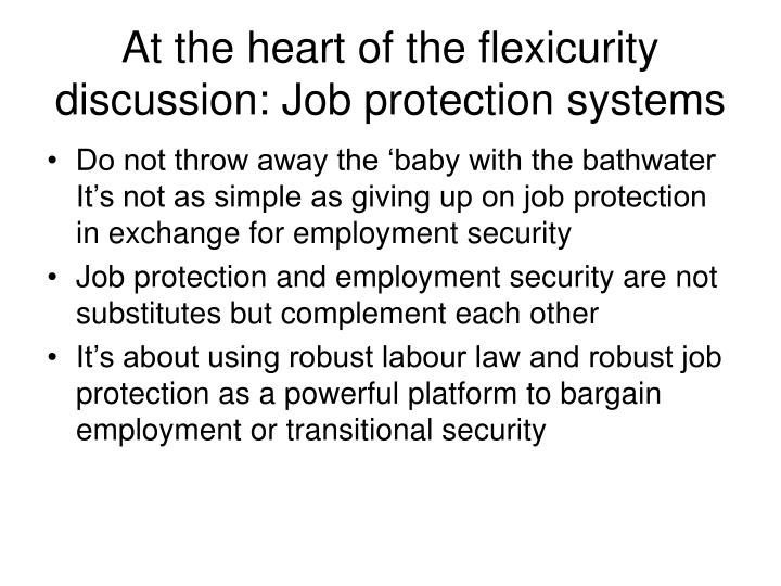 At the heart of the flexicurity discussion: Job protection systems