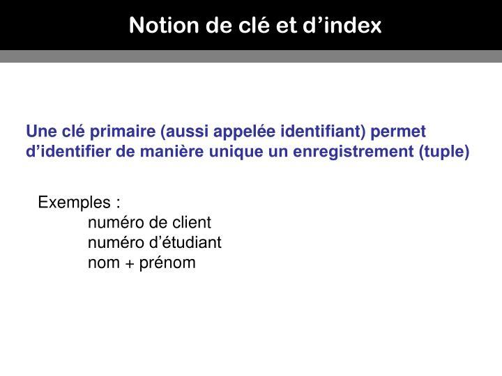 Notion de clé et d'index