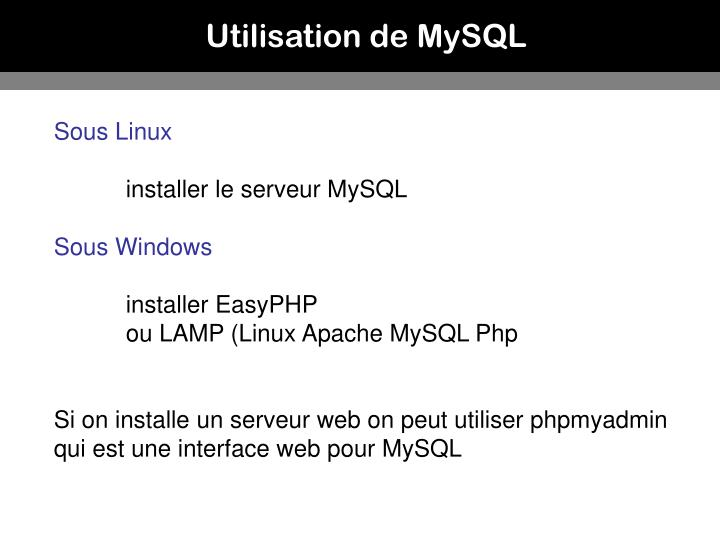 Utilisation de MySQL