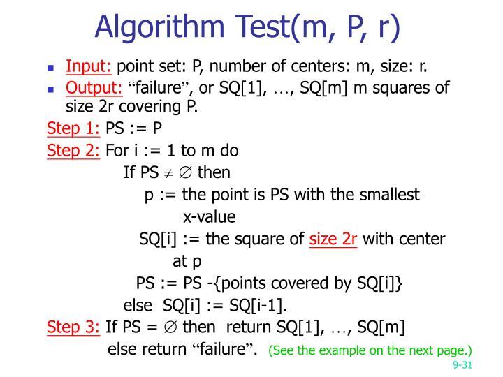 Algorithm Test(m, P, r)