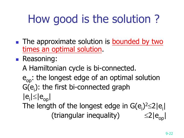 How good is the solution ?