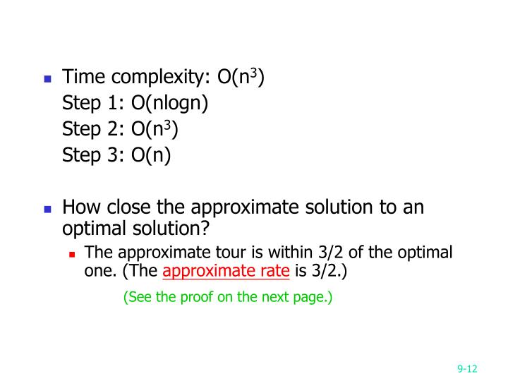 Time complexity: O(n
