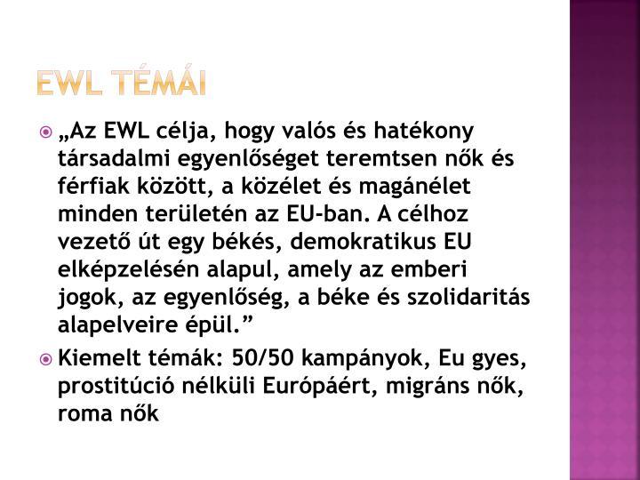EWL témái