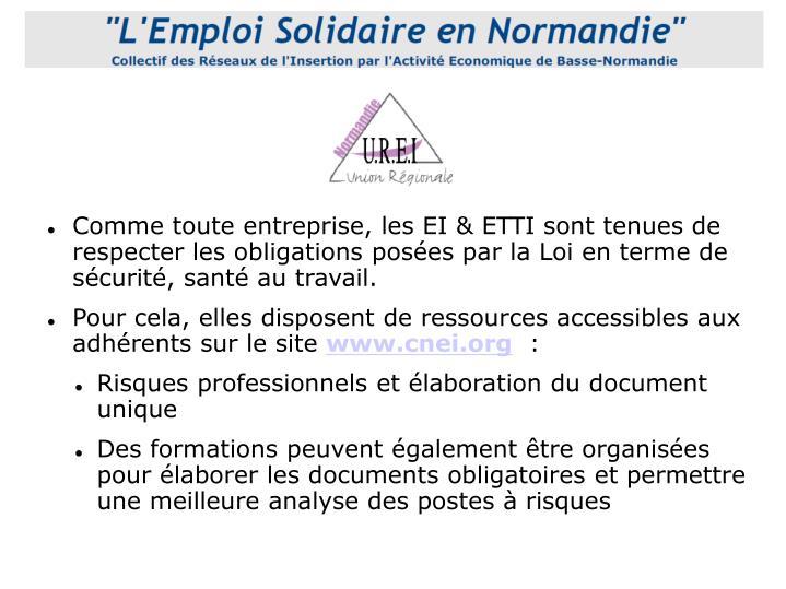 Comme toute entreprise, les EI & ETTI sont tenues de respecter les obligations posées par la Loi en terme de sécurité, santé au travail.