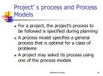 project s process and process models