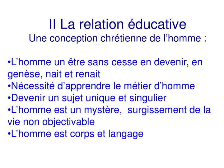II La relation éducative
