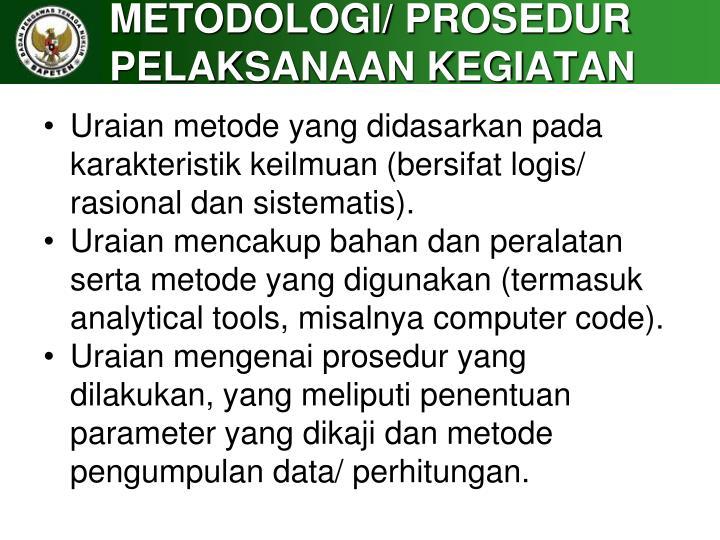 METODOLOGI/ PROSEDUR PELAKSANAAN KEGIATAN