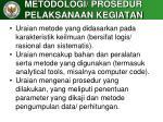 metodologi prosedur pelaksanaan kegiatan