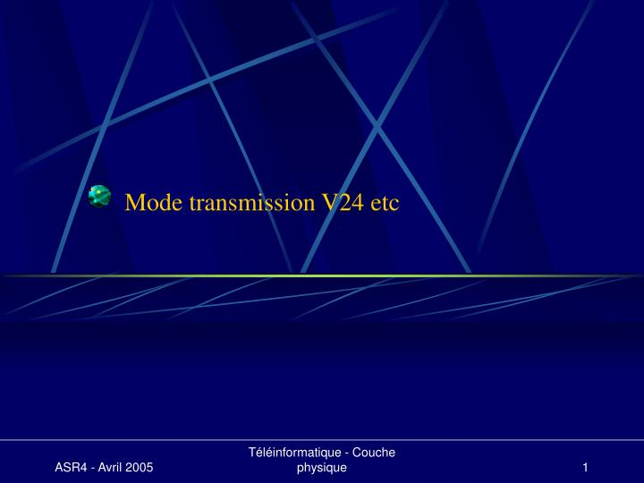 Mode transmission v24 etc
