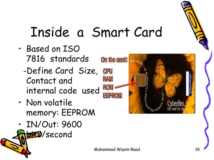 Inside  a  Smart Card