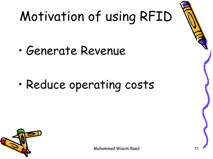 Motivation of using RFID
