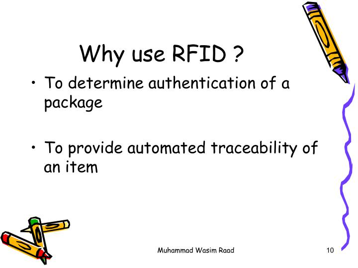 Why use RFID ?