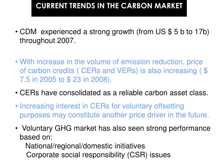 CURRENT TRENDS IN THE CARBON MARKET