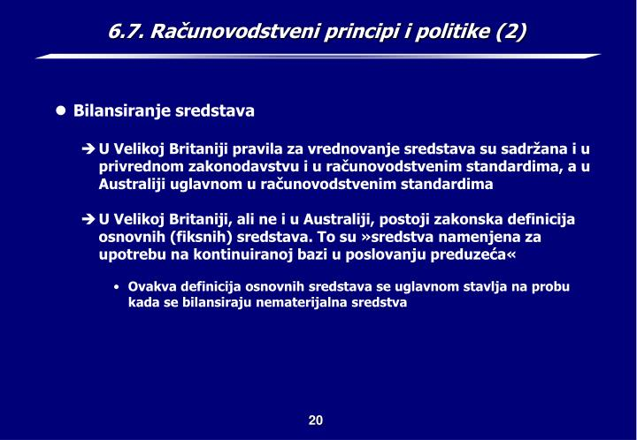 6.7. Računovodstveni principi i politike (2)
