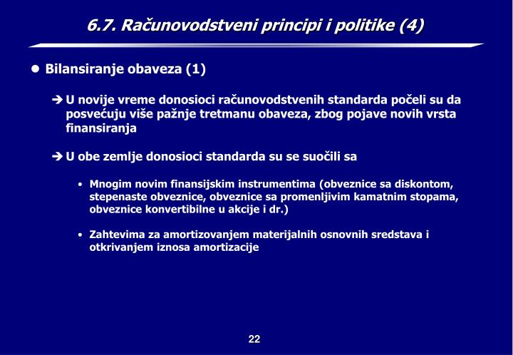 6.7. Računovodstveni principi i politike (4)