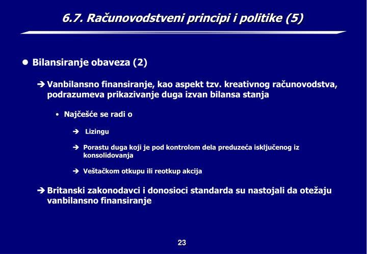 6.7. Računovodstveni principi i politike (5)