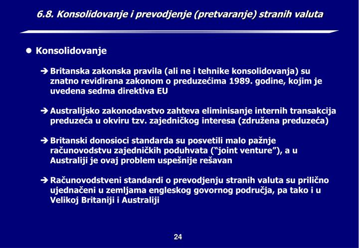 6.8. Konsolidovanje i prevodjenje (pretvaranje) stranih valuta