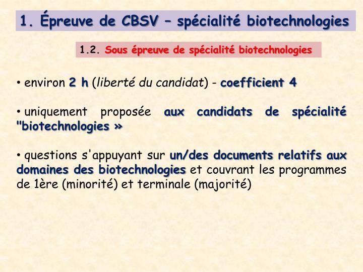 1. Épreuve de CBSV – spécialité biotechnologies