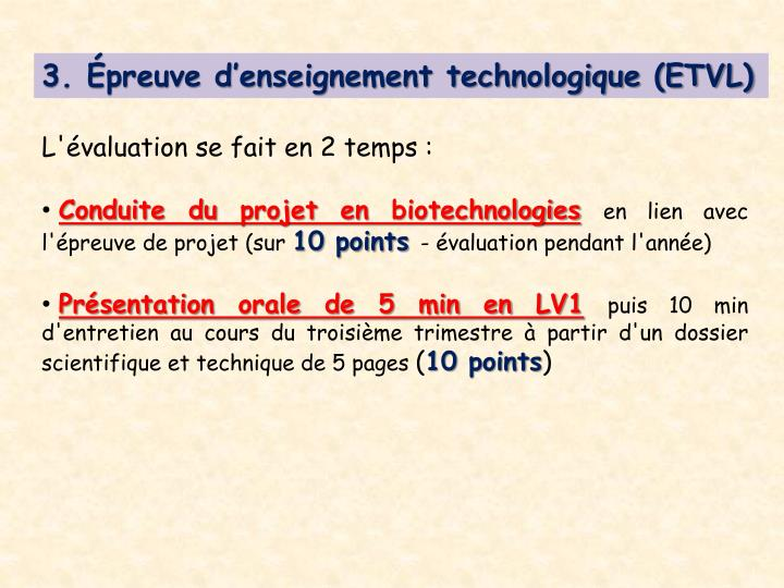 3. Épreuve d'enseignement technologique (ETVL)