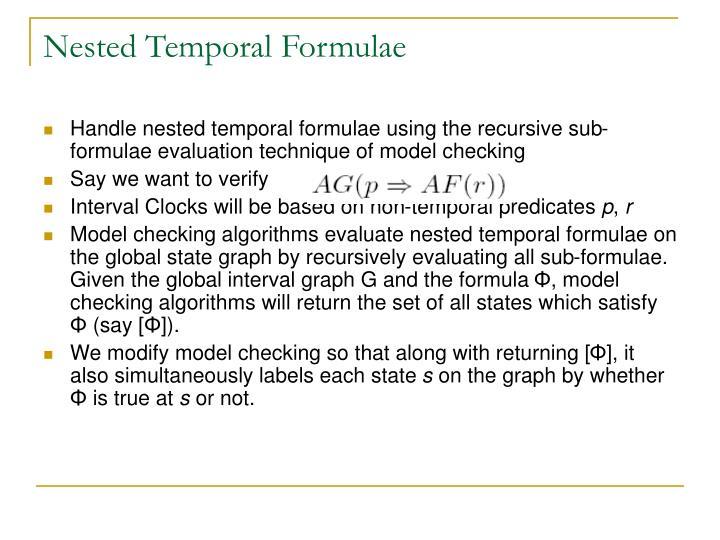 Nested Temporal Formulae