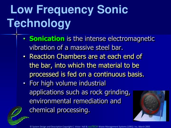 Low Frequency Sonic Technology