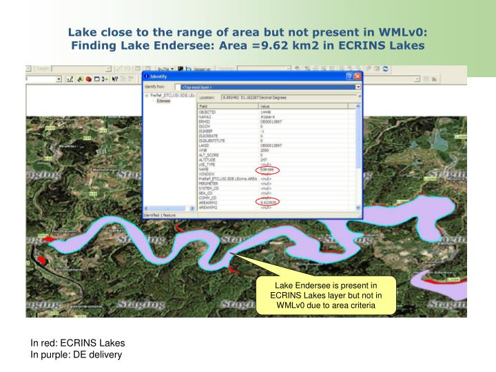 Lake close to the range of area but not present in WMLv0:
