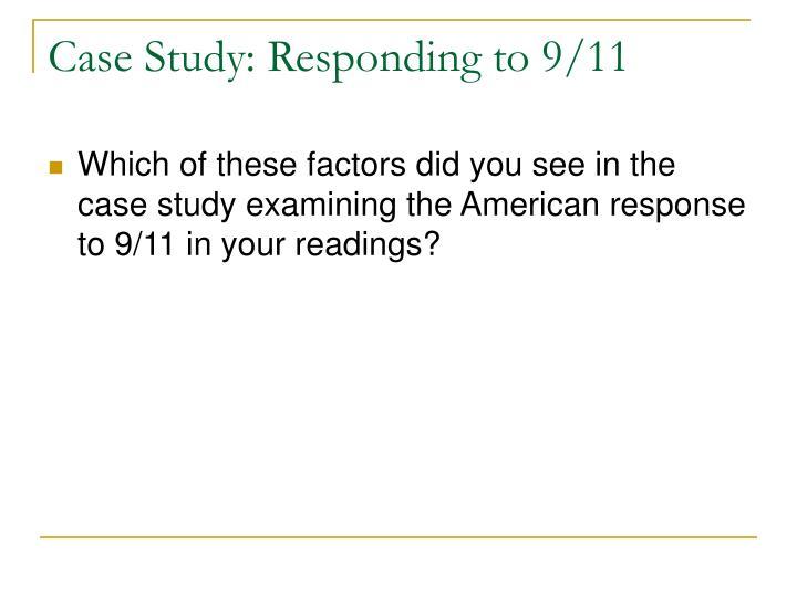 Case Study: Responding to 9/11