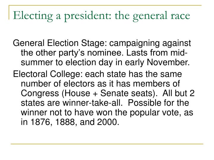 Electing a president: the general race