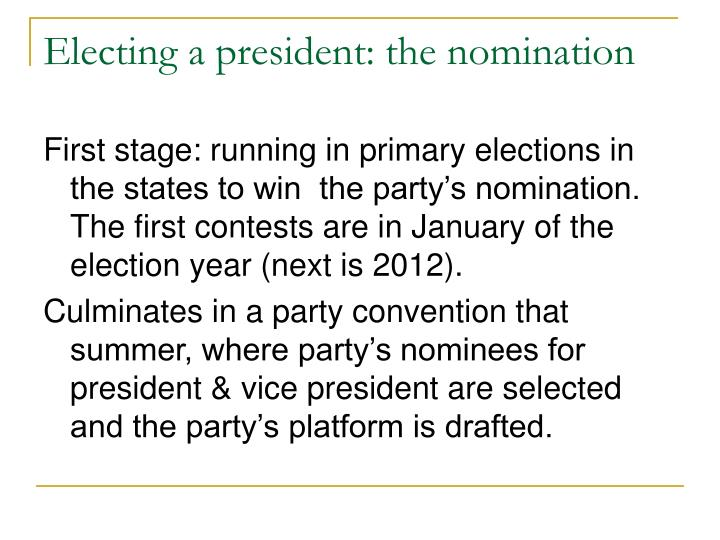 Electing a president: the nomination