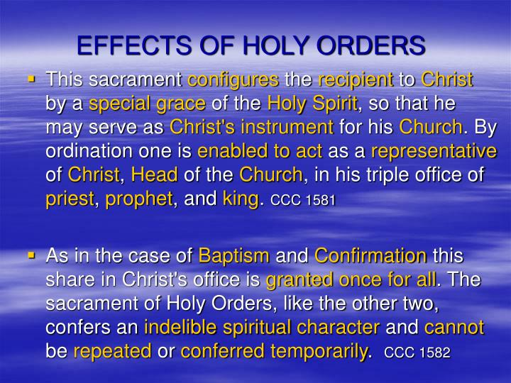 EFFECTS OF HOLY ORDERS