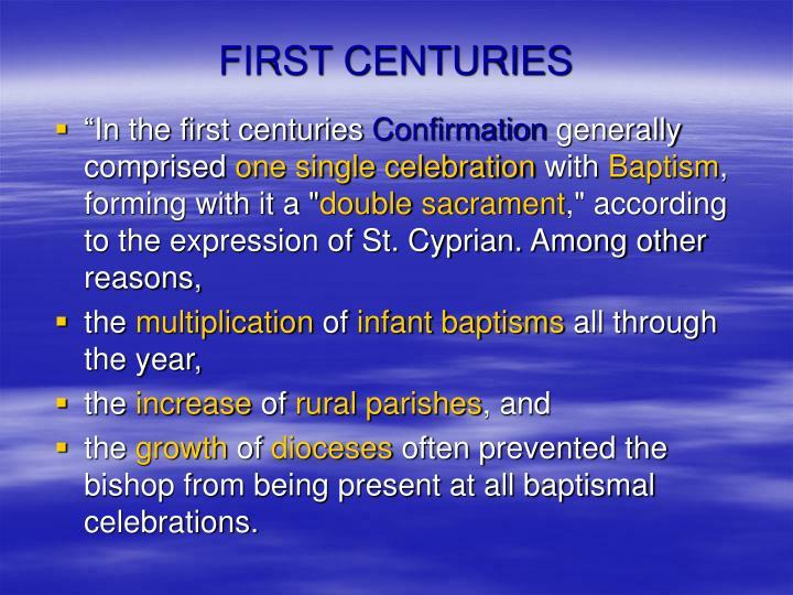 FIRST CENTURIES