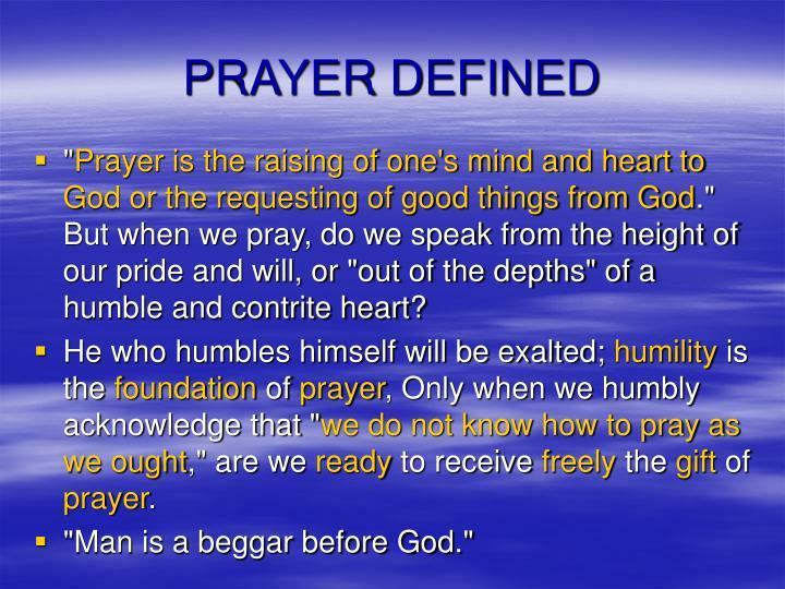 PRAYER DEFINED