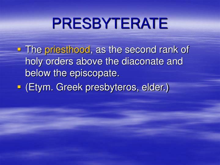 PRESBYTERATE