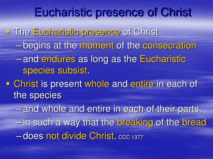 Eucharistic presence of Christ